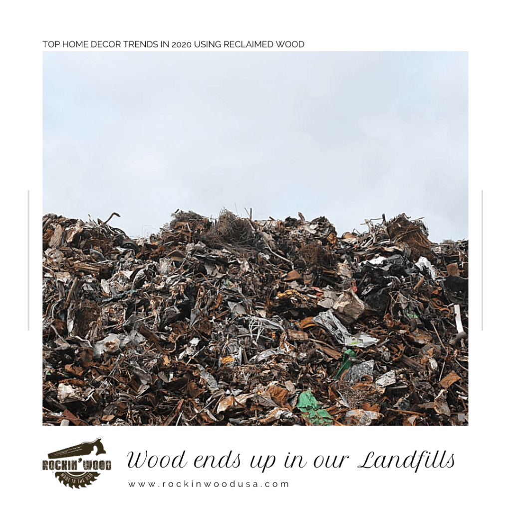 wood ends up in our landfills