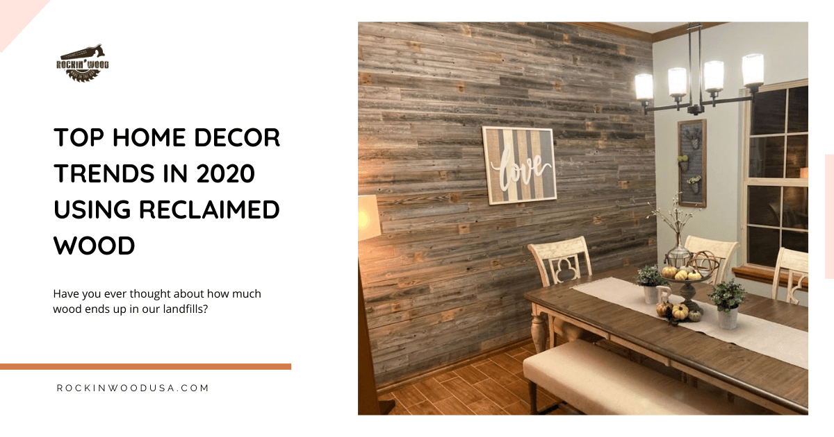 top homedecor trends in 2020 using reclaimed wood