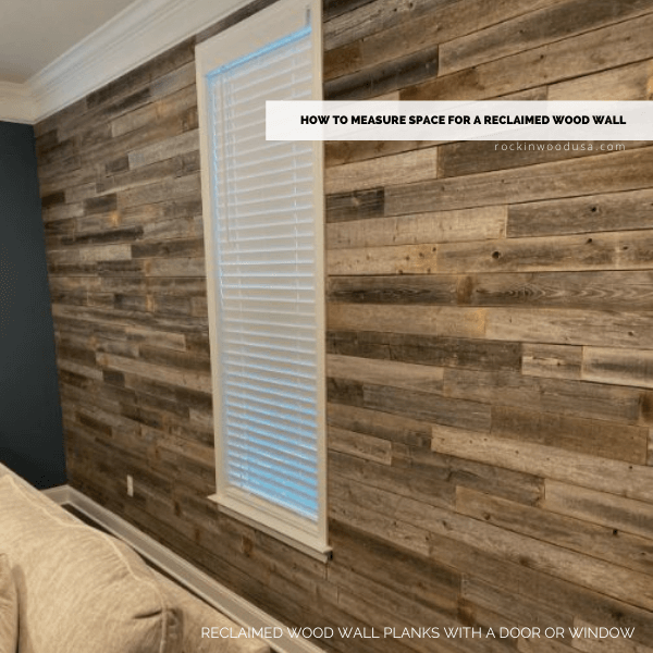 Reclaimed Wood Wall Planks with a door or window