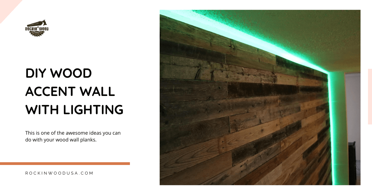Diy Wood Accent Wall With Lighting Rockin Wood Usa