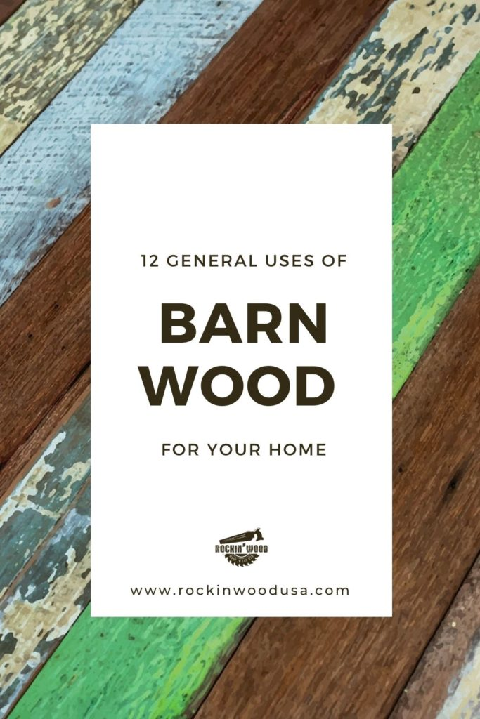 12 General Uses of Barn Wood for your Home