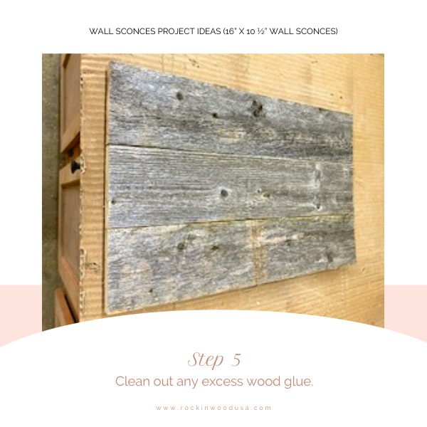 Wall Sconces Project Ideas_Step 5_Clean out excess glue