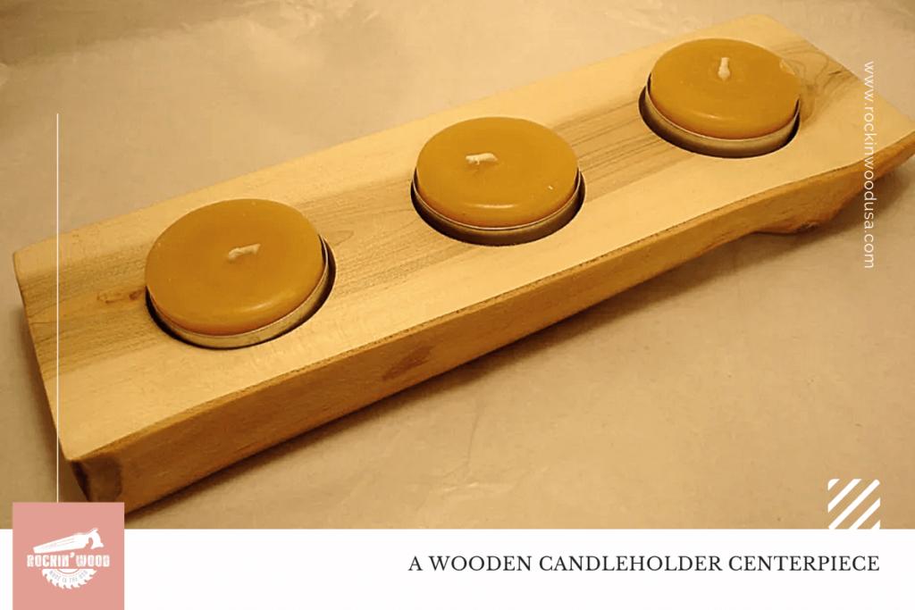 Wooden Candle Holder Centerpiece